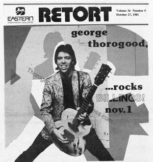 10-george-thorogood-50-50-tour-billings-mt-retort-1981-oct-27-pg-1