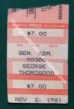 11 George Thorogood 50 50 Tour Concert Ticket Stub Mandan North Dakota Gaiety II 1981 Nov 2